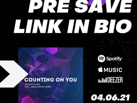 """PRE-SAVE """"Counting On You"""""""