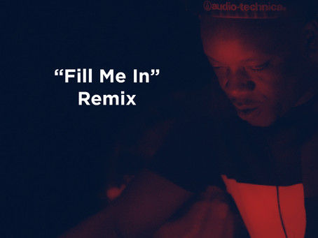Fill Me In (Remix) - FREE DOWNLOAD...