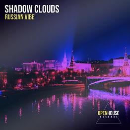 Shadow CLouds - Russian Vibe.jpg