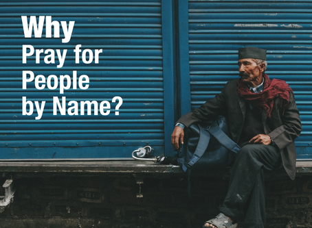 Why Pray for People by Name