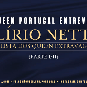 Entrevista Exclusiva do Queen Portugal a Alírio Netto (parte I/II)