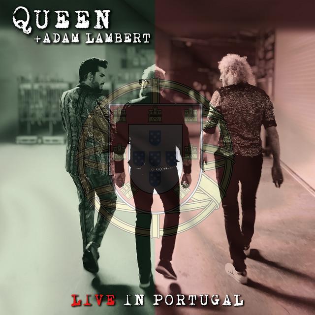 Live In Portugal é o novo single dos Queen + Adam Lambert