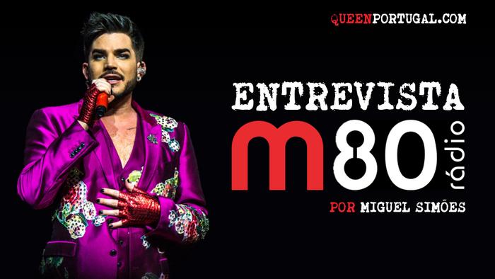 Adam Lambert em entrevista à M80