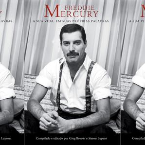 """Já disponível: """"Freddie Mercury: A Sua Vida, em Suas Próprias Palavras"""""""