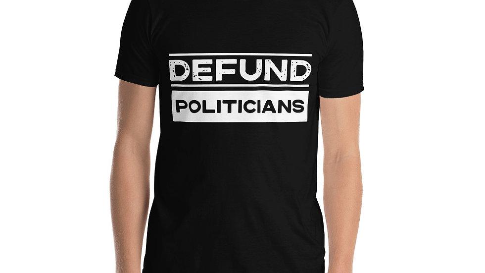 Men's Defund Politicians Shirt
