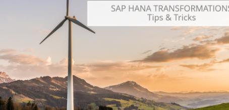 SAP HANA Transformations - Tips & Tricks
