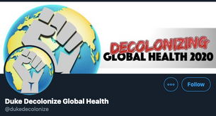 DUKE Decolonize Global Health
