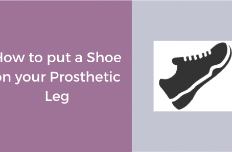 How to Put a Shoe on your Prosthetic Leg