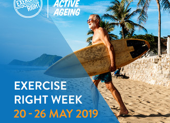 """The benefits of """"ACTIVE AGEING""""- This is Exercise Right Week"""