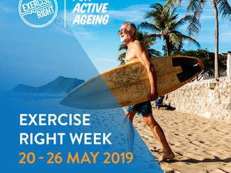 "The benefits of ""ACTIVE AGEING""- This is Exercise Right Week"
