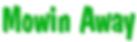 Mowin away logo