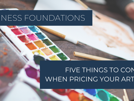 Five Things to Consider When Pricing Your Artwork