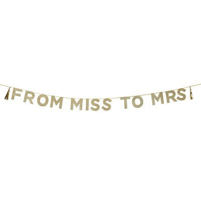 Say it with Glitter 'From Miss to Mrs' Banner