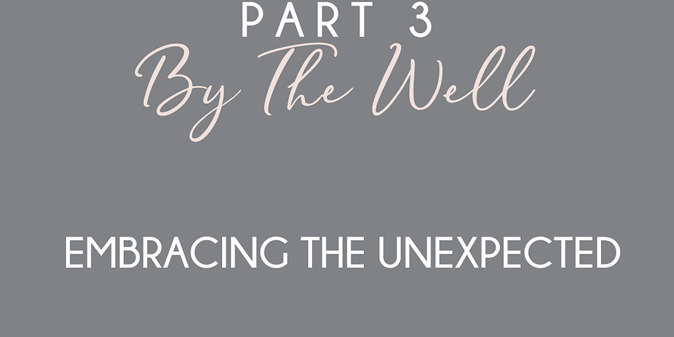 By The Well Part 3