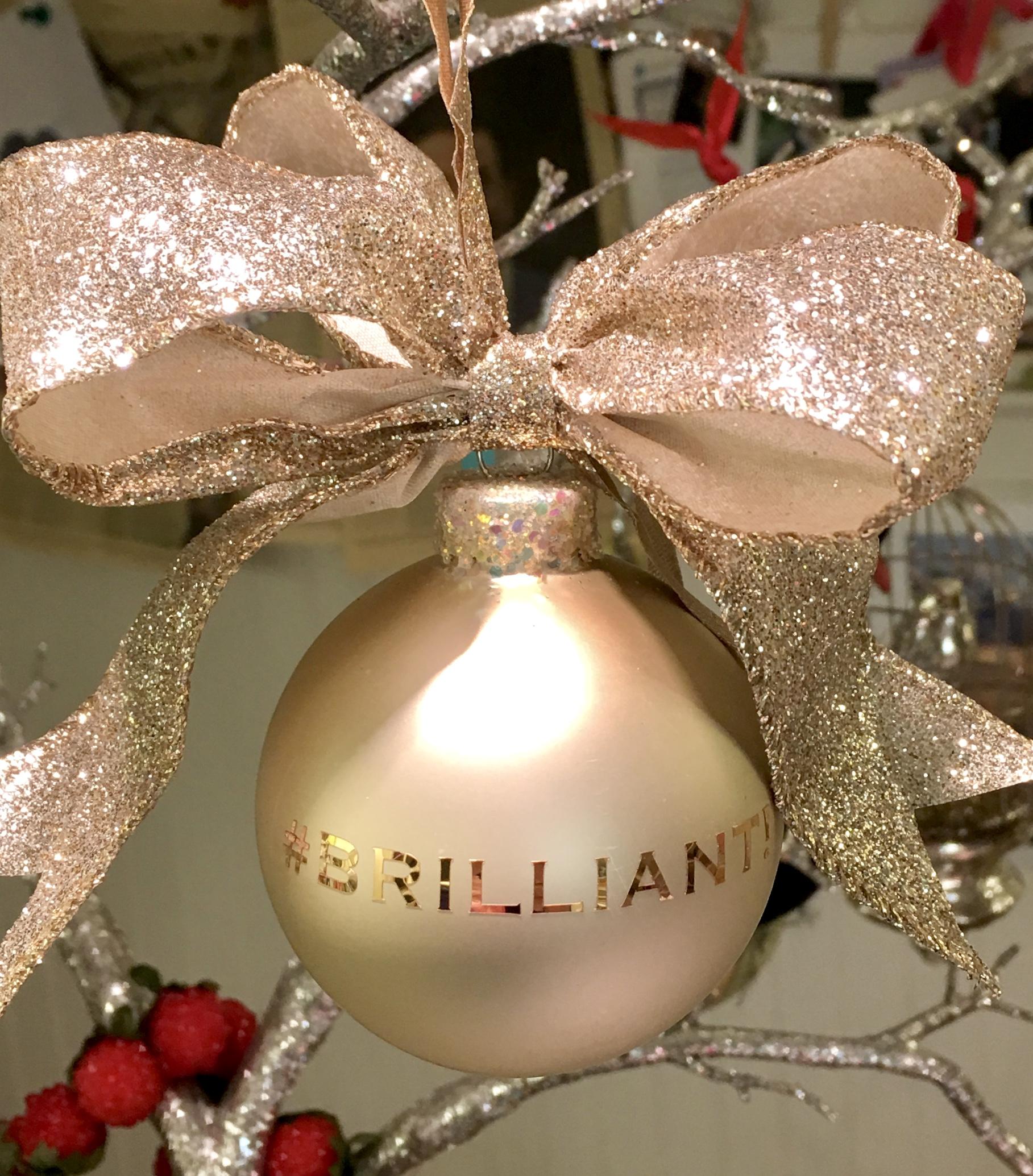 BRILLIANT! glass ornament