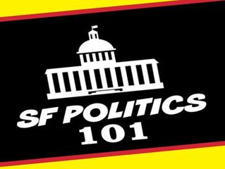 January 15th - San Francisco Politics 101