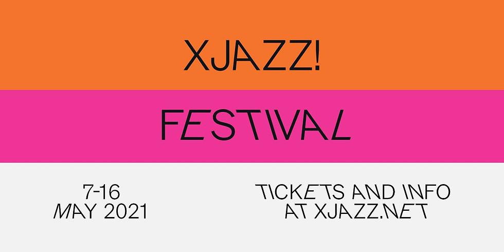 XJAZZ! Festival 2021