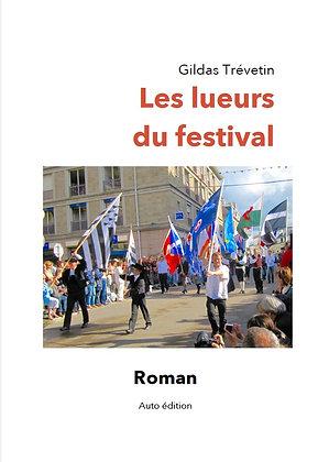 Les lueurs du festival - Numérique Epub