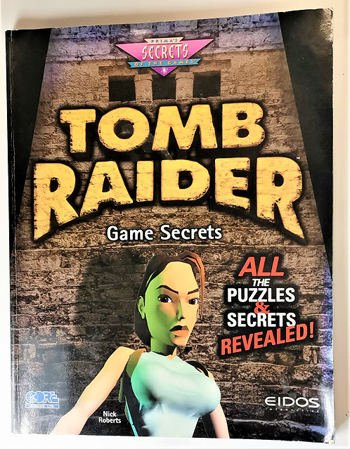 Tomb Raider Game Secrets Strategy Guide