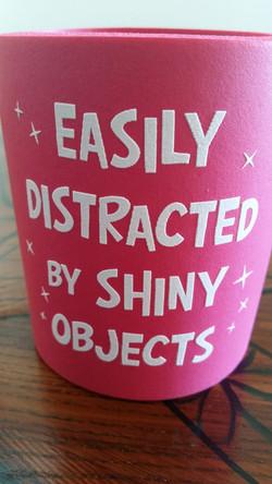 Shiny Objects!