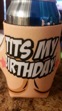 Tits my birthday!