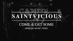 "Modern hard rockers SAINTVICIOUS drop 2nd video/single ""Come & Get Some"""