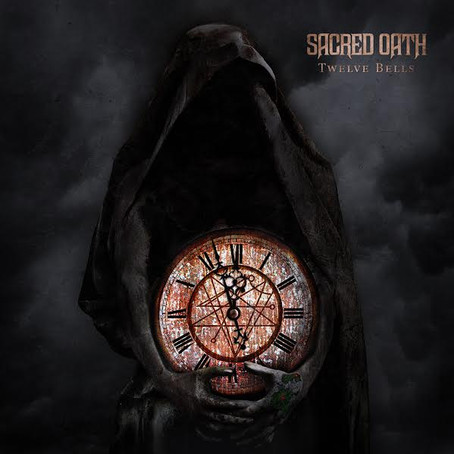 SACRED OATH to release brand new album 'Twelve Bells' May 12th