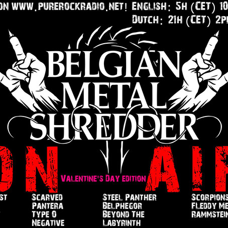Belgian Metal Shredder: Valentijnsdag Special (Dutch/Nederlandse)