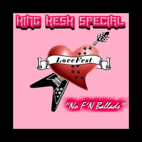King Hesh: No F'n Ballads Love Fest