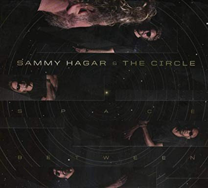(Record Review Tuesday) Sammy Hagar & The Circle - The Space Between