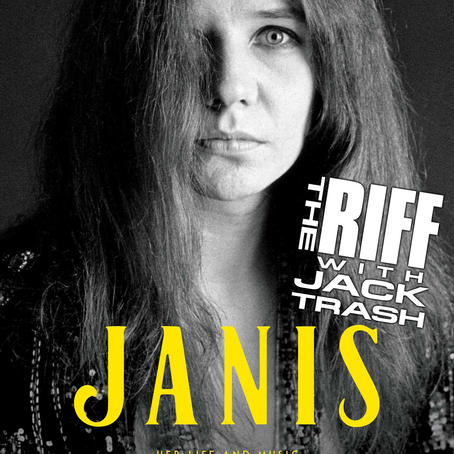 "The Riff with Jack Trash: ""JANIS"" author HOLLY GEORGE-WARREN"