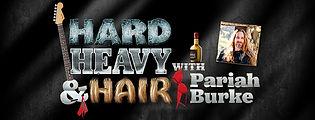 Hard, Heavy & Hair