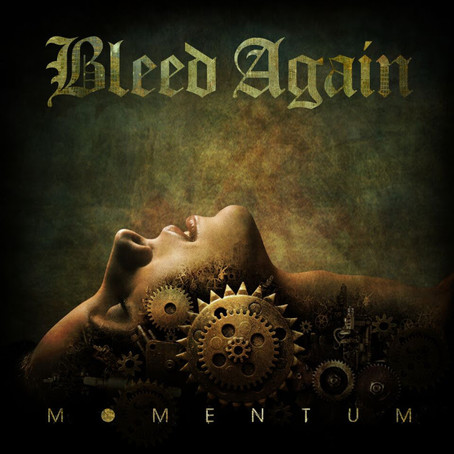 'Momentum' by UK's BLEED AGAIN coming May 1st via Sliptrick Records.