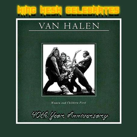 """King Hesh: Van Halen's """"Women and Children First"""" turns 40!"""