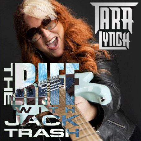 The Riff with Jack Trash: Tara Lynch