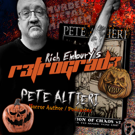 Rich Embury's R3TROGRAD3: Horror Author PETE ALTIERI + Halloween Goodies!