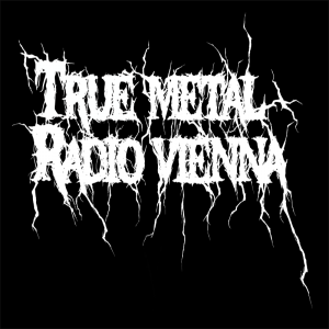 TRVE METAL RADIO VIENNA: High Heeler/Adramelch/Black Viper