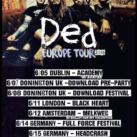 DED tour Europe with Full Force + Download Festival dates this month