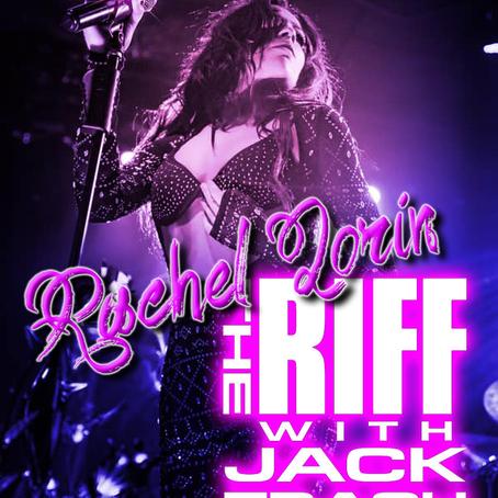 The Riff with Jack Trash: Rachel Lorin