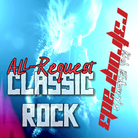 (Podcast) Rich Embury's R3TR0GRAD3: Classic Rock All-Requests Edition!