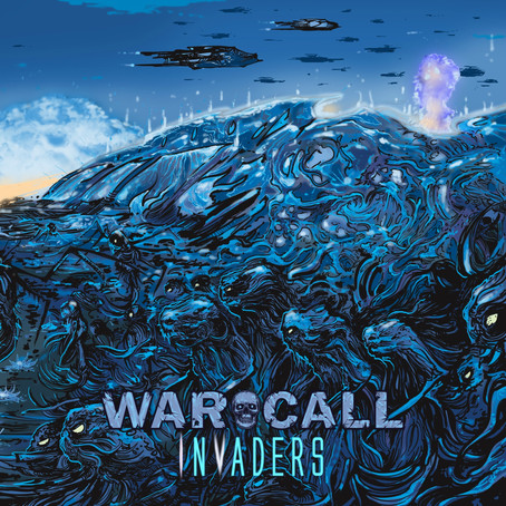 New WARCALL album out Oct. 13th called 'Invaders' with European tour to follow