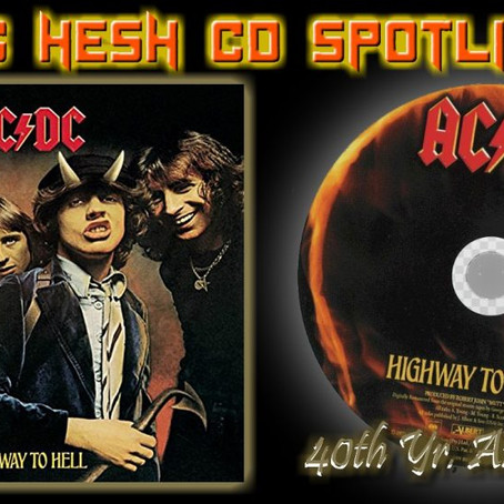"KING HESH: 40th Anniversary of AC/DC's ""Highway To Hell"""