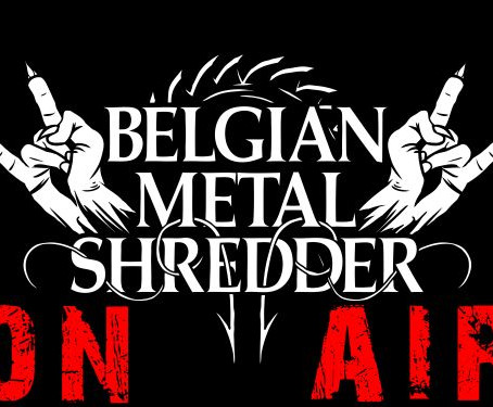 Belgian Metal Shredder On Air: September 13th, 2019! (English Version)
