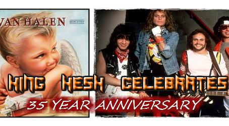 KING HESH: 35th anniversary of VAN HALEN's '1984'