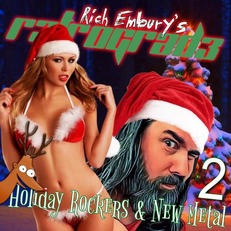 Holiday Rockers & New Metal (Part 2) - Rich Embury's R3TROGRAD3