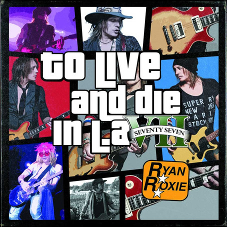 "ALICE COOPER guitarist RYAN ROXIE releases new single/video ""To Live and Die in L.A."""