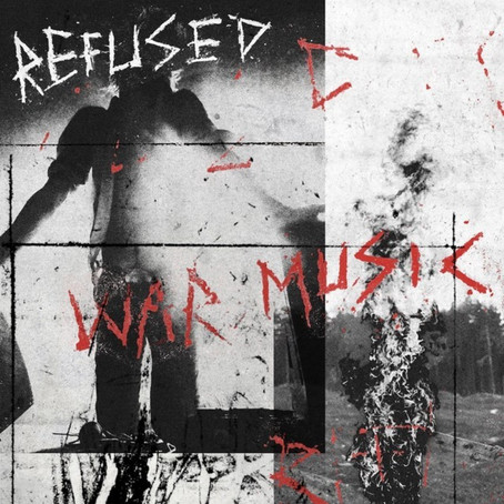 Punk/Hardcore icons REFUSED release 5th album 'War Music' + Can/US tour dates in 2020!