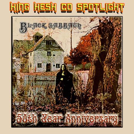 King Hesh: 50th anniversary of Black Sabbath debut!