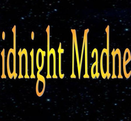 MIDNIGHT MADNESS RADIO Episode 32 (Oct.12)
