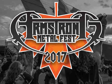 2017 ARMSTRONG METAL FEST early bird pre-sale tickets on sale Now!